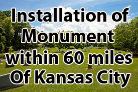 Yard Rock Installation in Cemetery With in 60 Miles of Kansas city